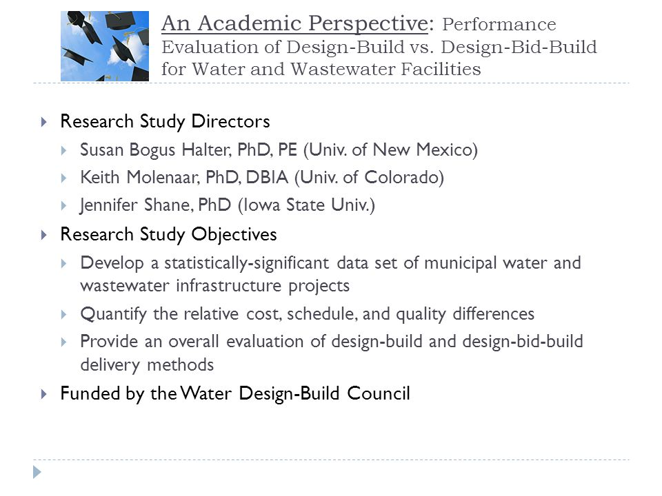 An Academic Perspective: Performance Evaluation of Design-Build vs
