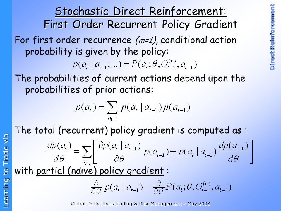 Stochastic Direct Reinforcement: First Order Recurrent Policy Gradient