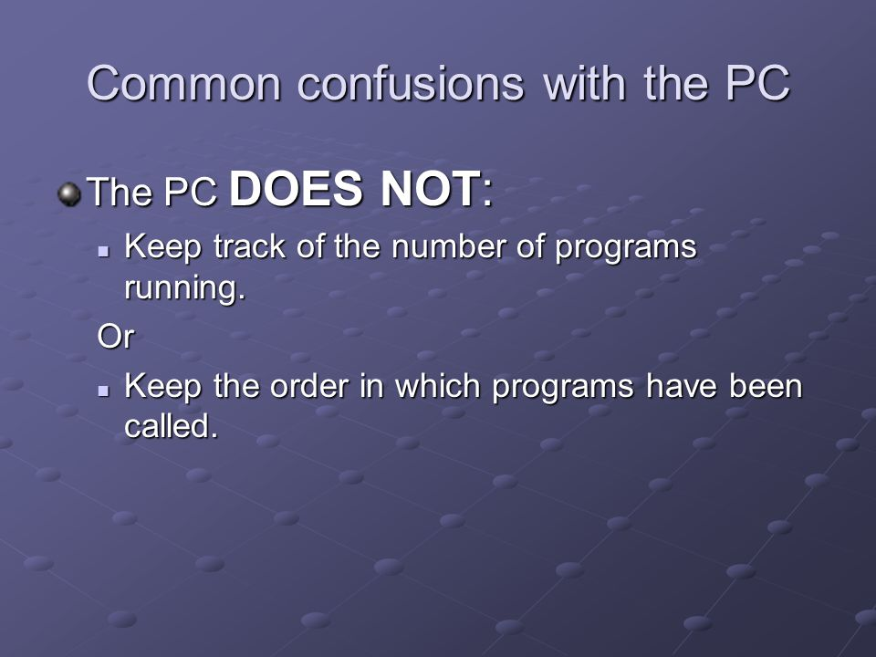 Common confusions with the PC