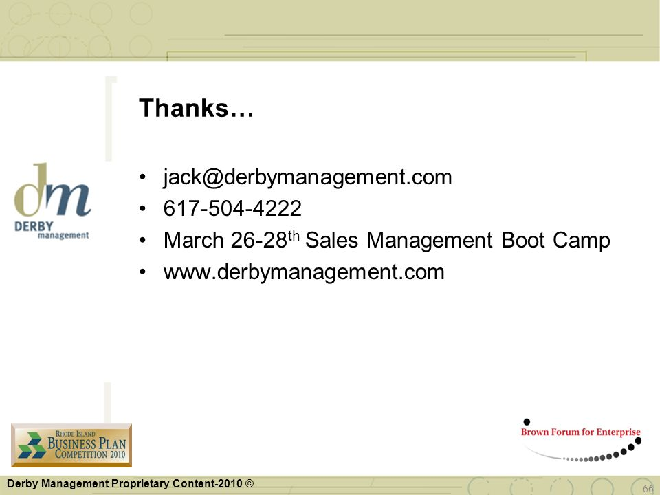 Thanks… jack@derbymanagement.com 617-504-4222