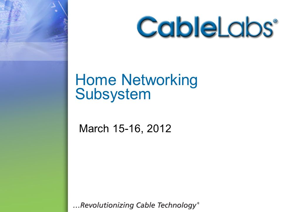 Home Networking Subsystem
