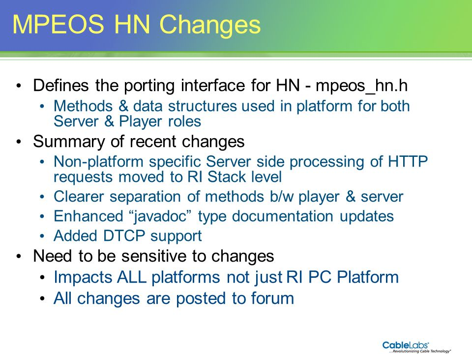 MPEOS HN Changes Defines the porting interface for HN - mpeos_hn.h