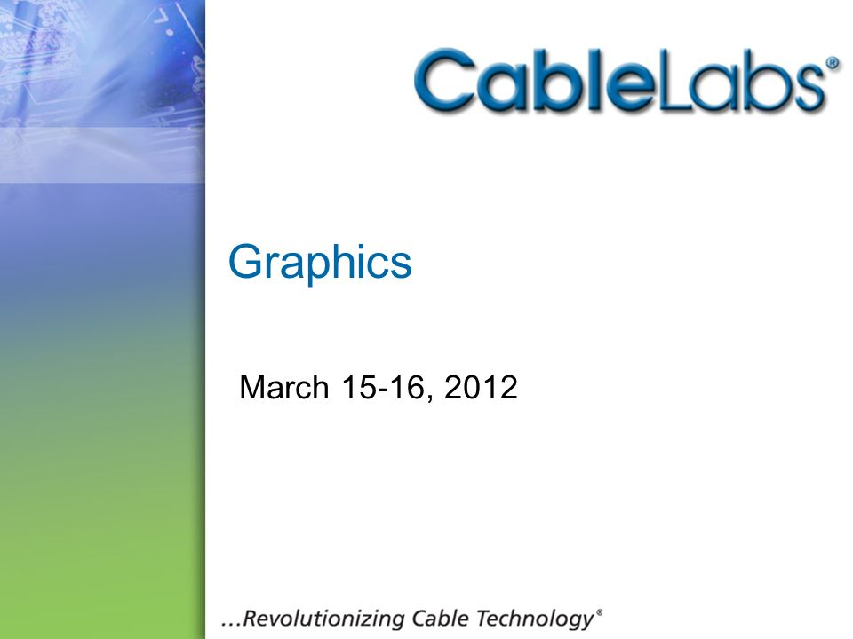 Graphics March 15-16,