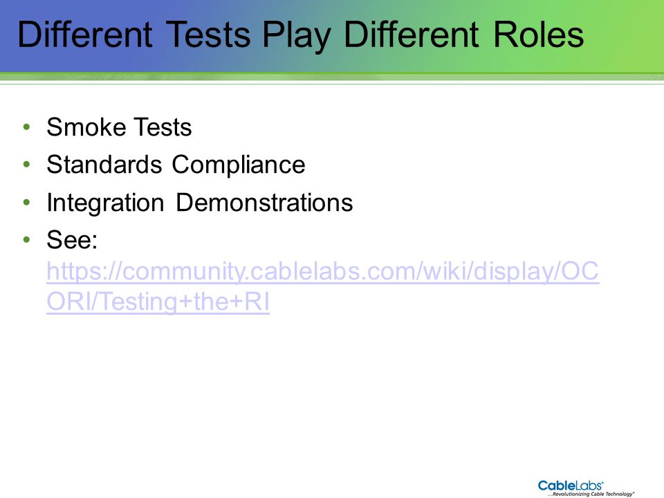 Different Tests Play Different Roles