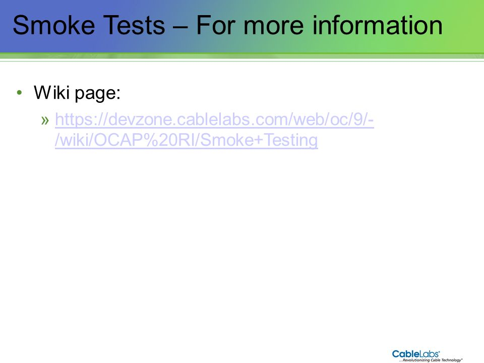 Smoke Tests – For more information