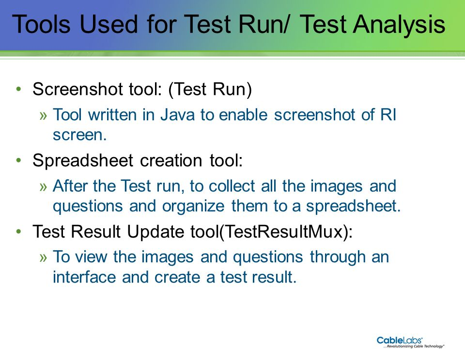 Tools Used for Test Run/ Test Analysis