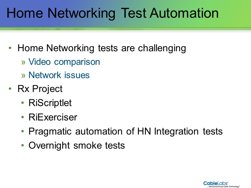 Home Networking Test Automation
