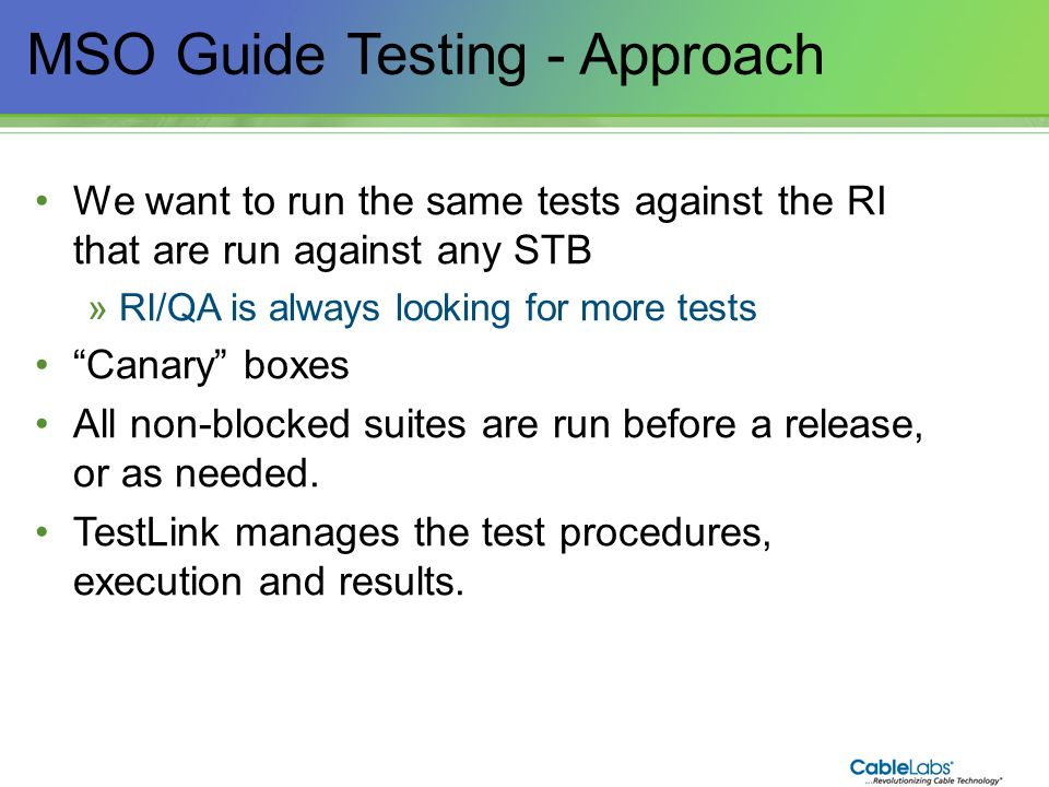 MSO Guide Testing - Approach