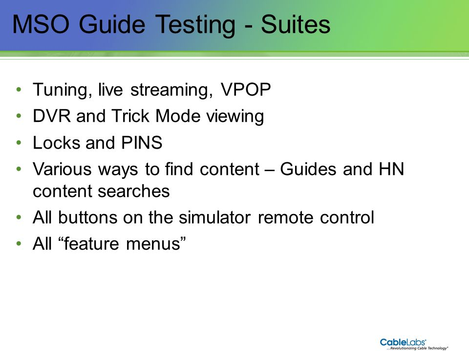 MSO Guide Testing - Suites