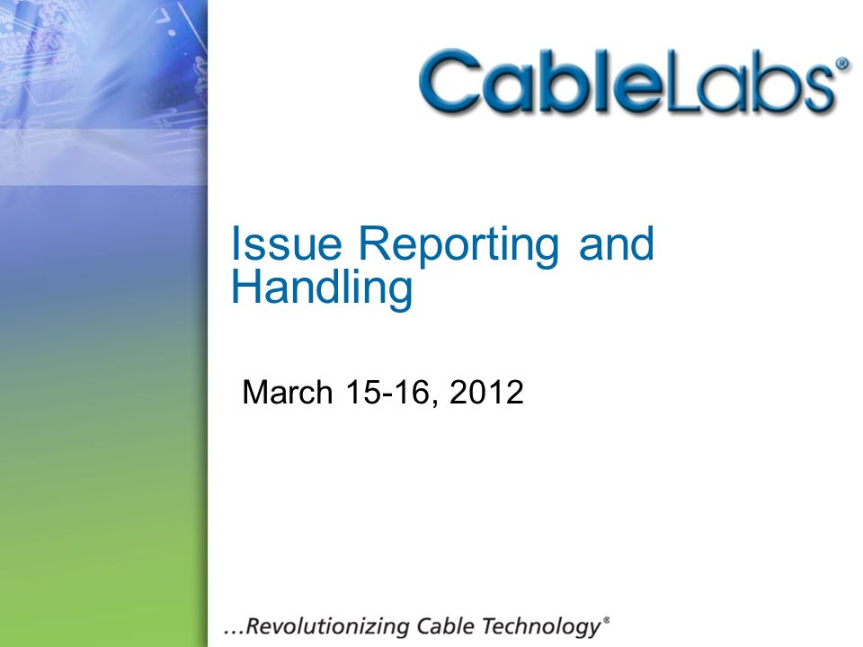 Issue Reporting and Handling