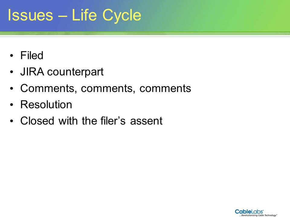 Issues – Life Cycle Filed JIRA counterpart