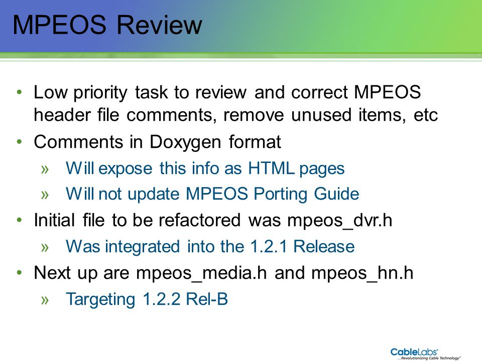 MPEOS Review Low priority task to review and correct MPEOS header file comments, remove unused items, etc.