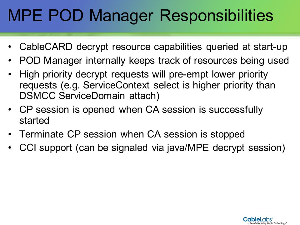 MPE POD Manager Responsibilities