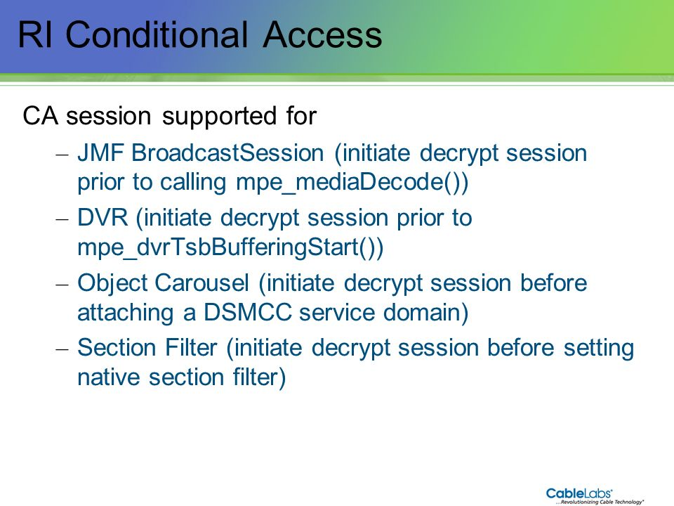 RI Conditional Access CA session supported for