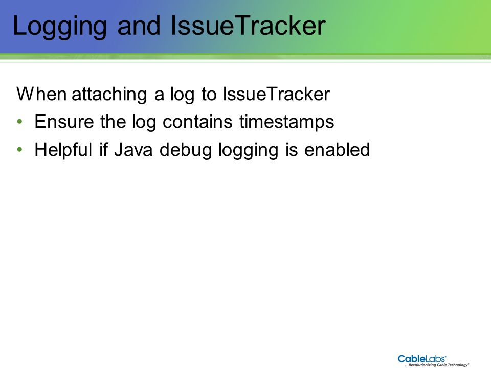 Logging and IssueTracker