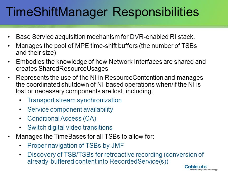TimeShiftManager Responsibilities