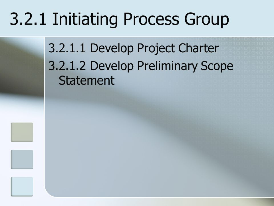 3.2.1 Initiating Process Group