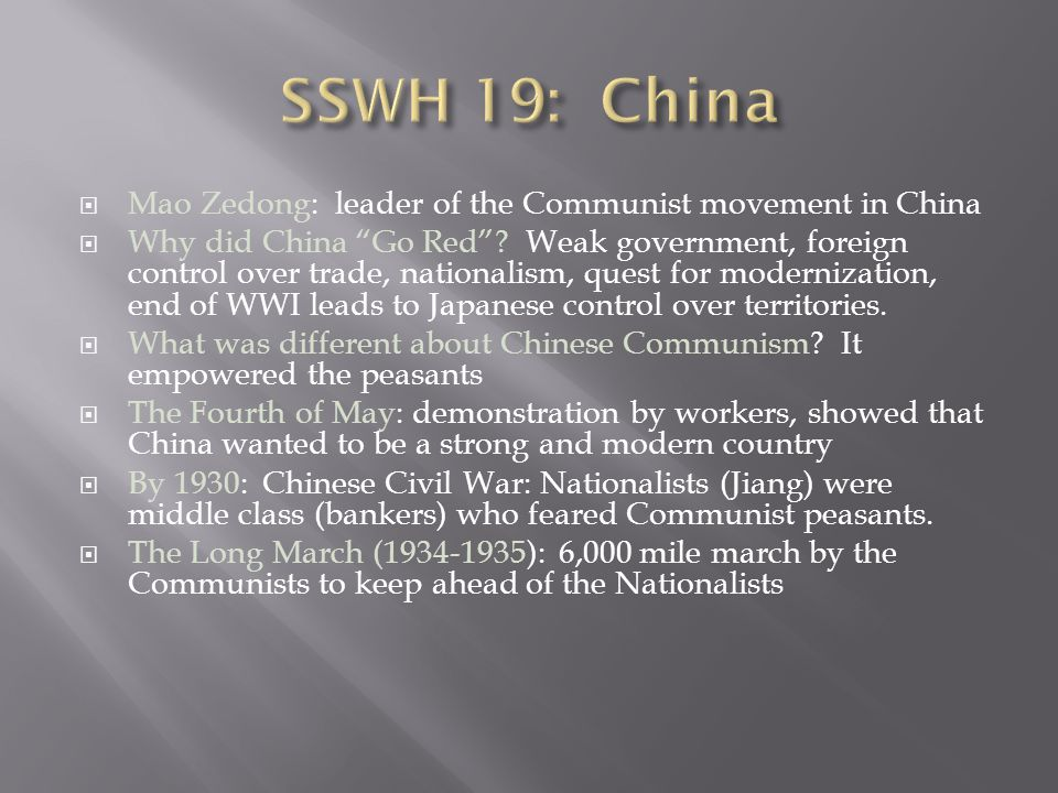 SSWH 19: China Mao Zedong: leader of the Communist movement in China