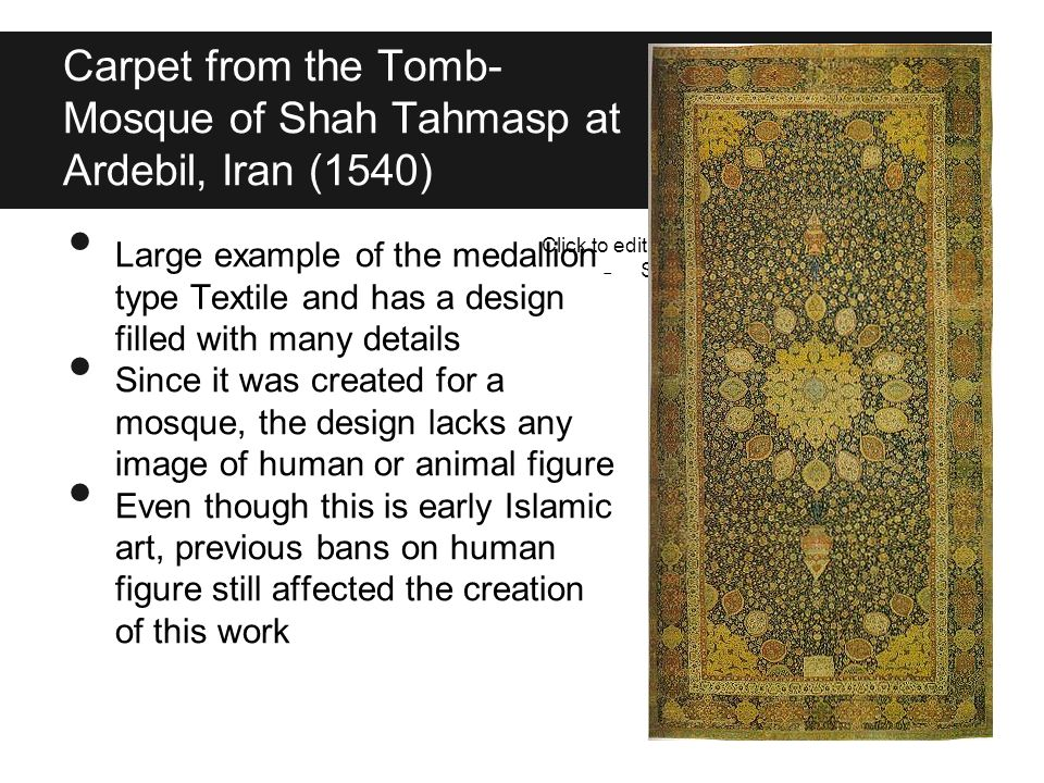 Carpet from the Tomb-Mosque of Shah Tahmasp at Ardebil, Iran (1540)