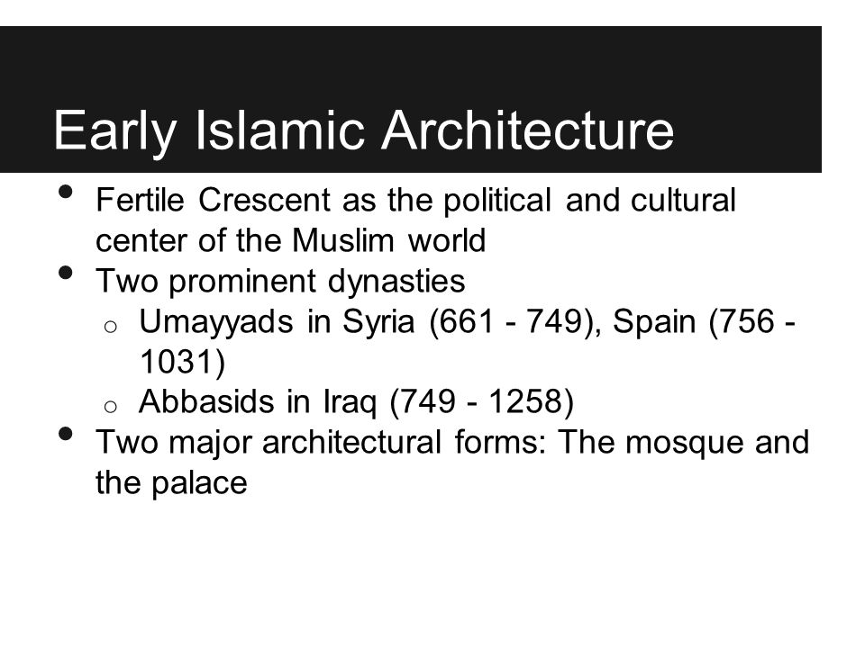 Early Islamic Architecture
