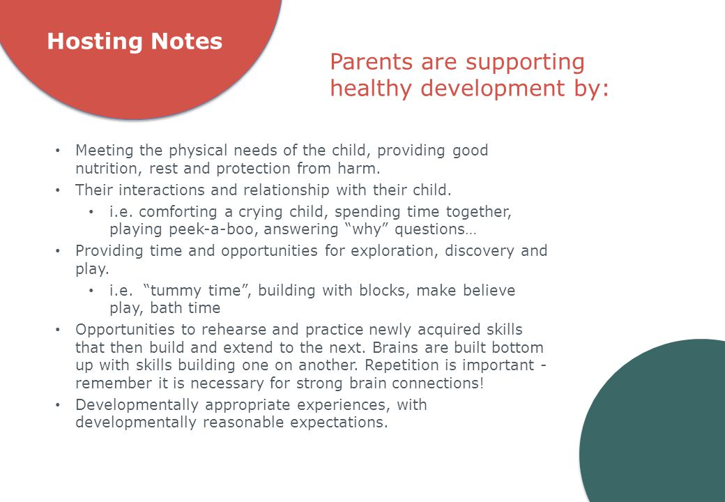 Parents are supporting healthy development by: