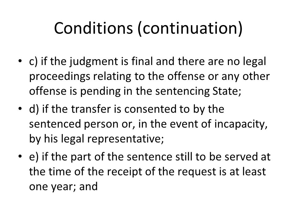 Conditions (continuation)