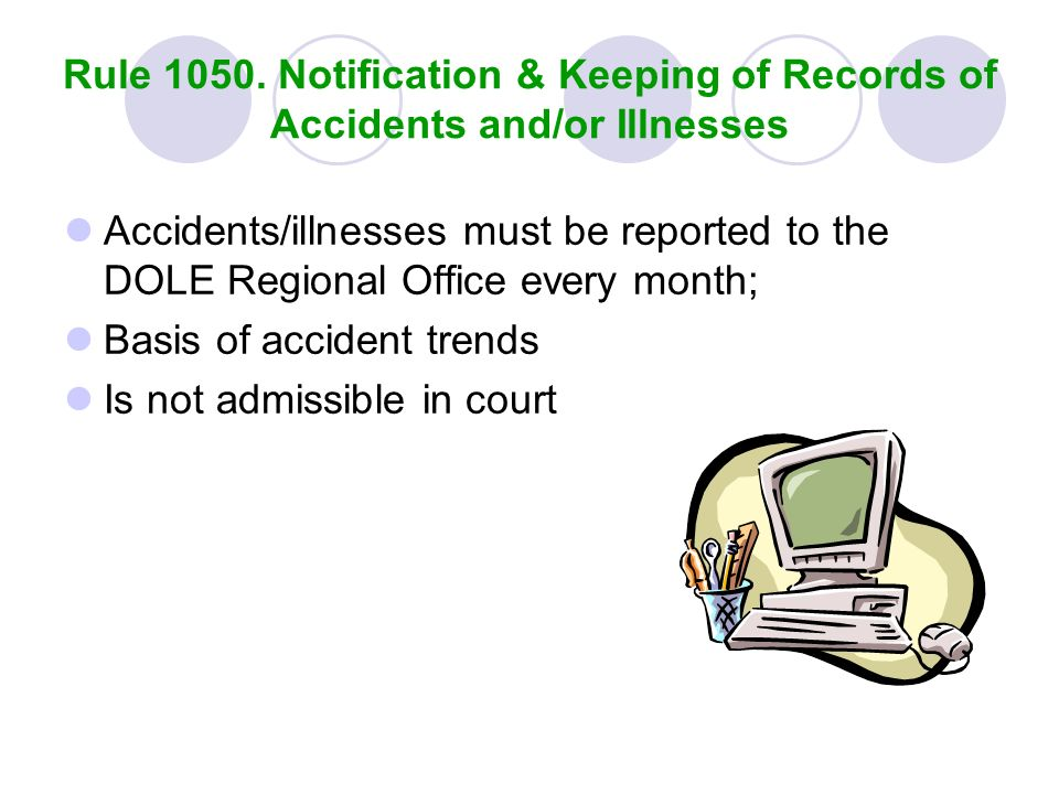 Rule 1050. Notification & Keeping of Records of Accidents and/or Illnesses