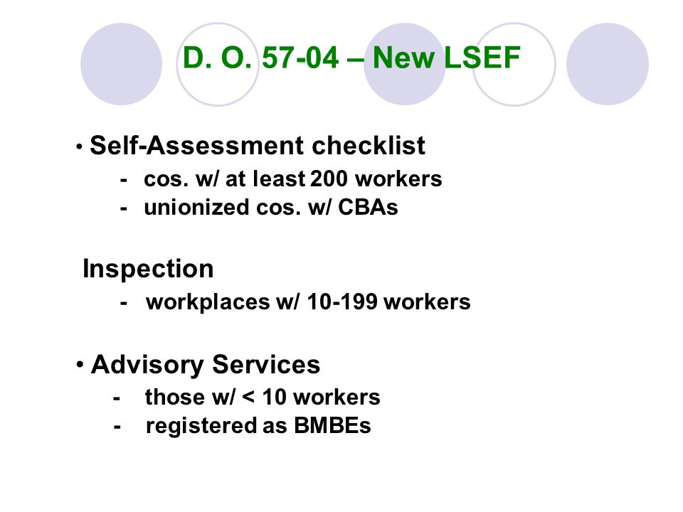 D. O – New LSEF - cos. w/ at least 200 workers Inspection