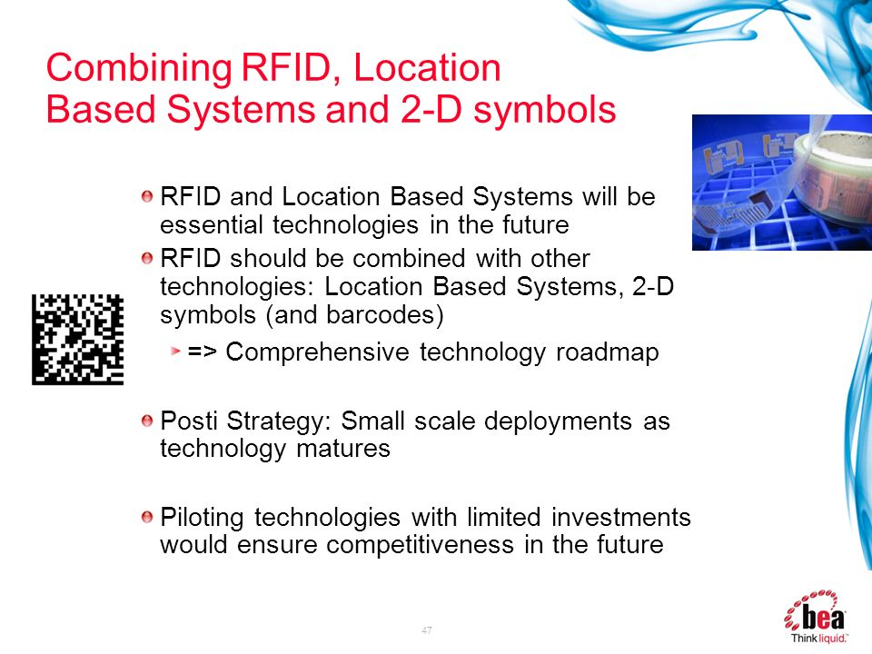 Combining RFID, Location Based Systems and 2-D symbols