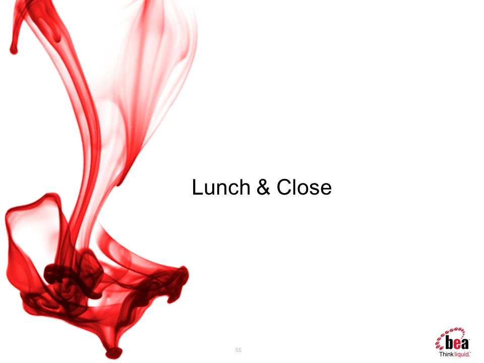 Lunch & Close