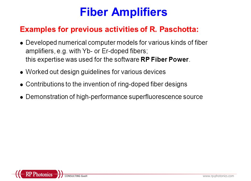 Fiber Amplifiers Examples for previous activities of R. Paschotta: