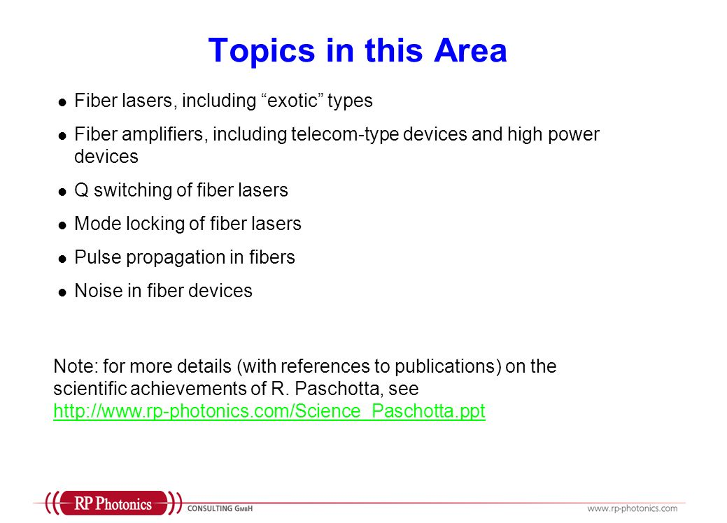 Topics in this Area Fiber lasers, including exotic types