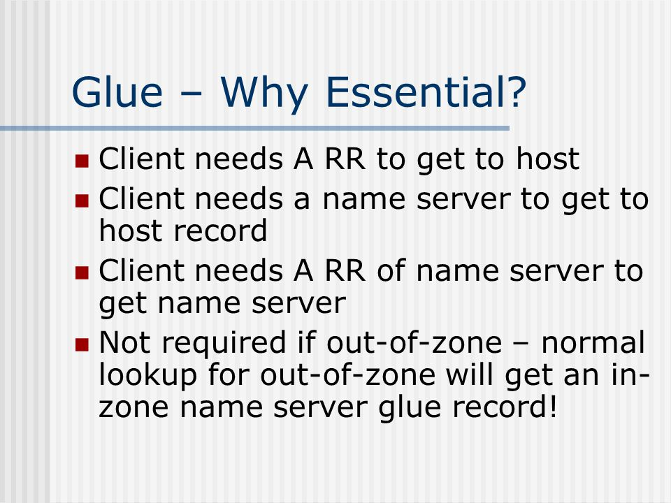 Glue – Why Essential Client needs A RR to get to host