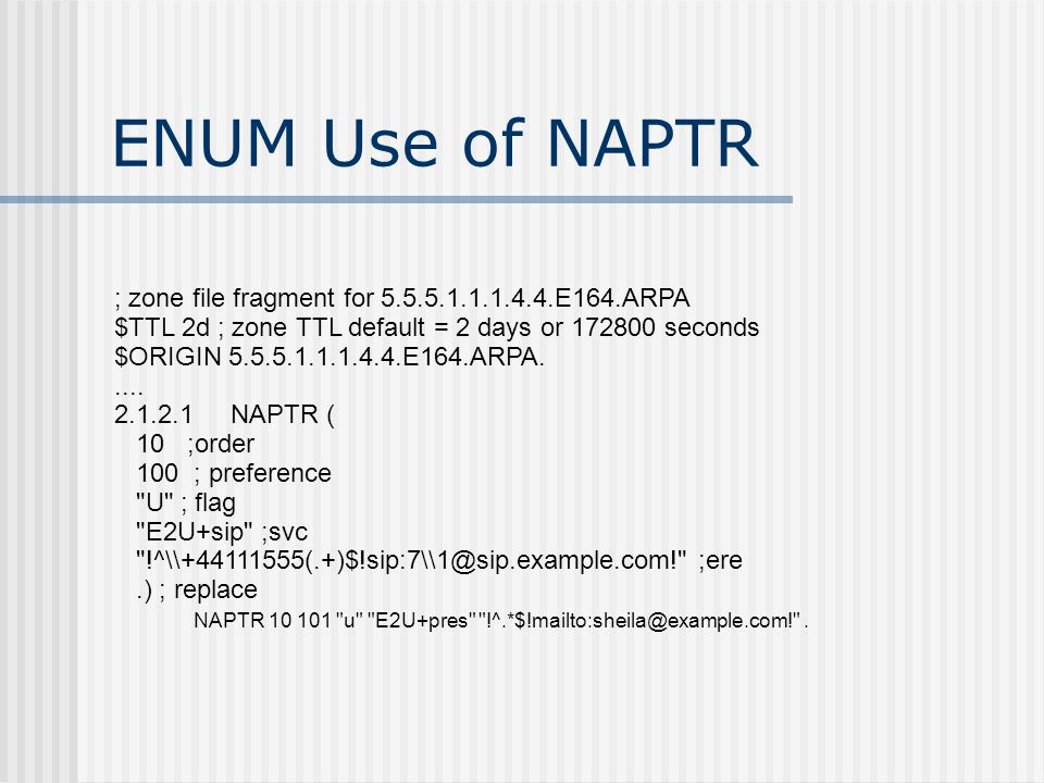 ENUM Use of NAPTR ; zone file fragment for 5.5.5.1.1.1.4.4.E164.ARPA