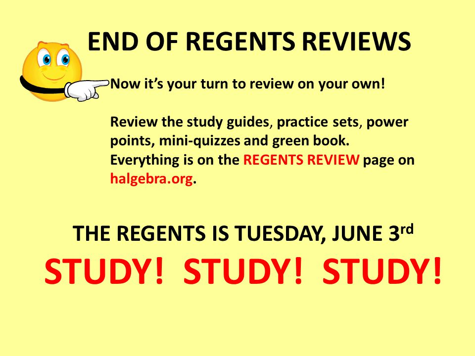 THE REGENTS IS TUESDAY, JUNE 3rd