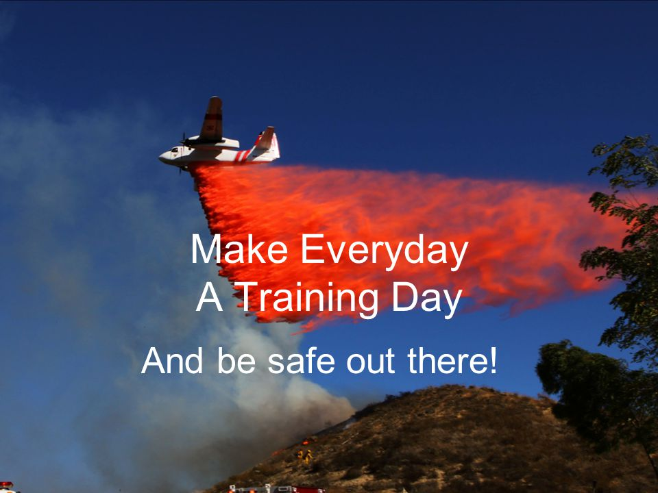 Make Everyday A Training Day