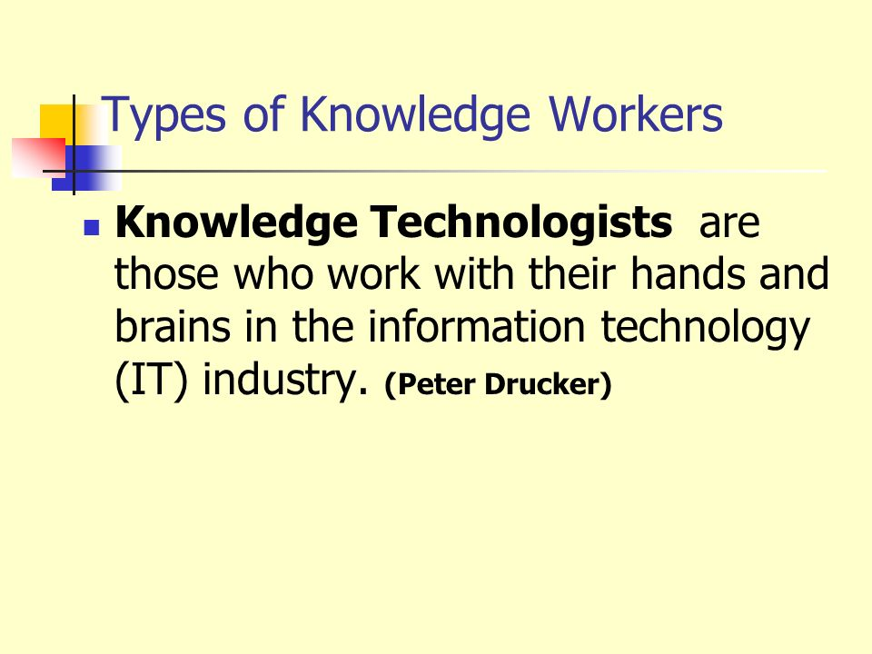 Types of Knowledge Workers