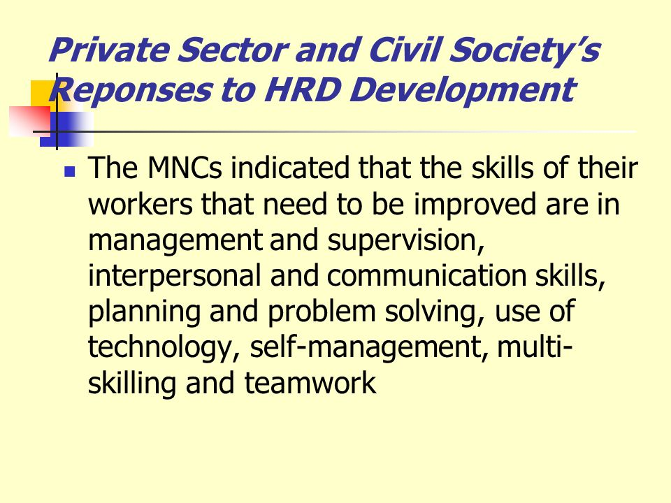 Private Sector and Civil Society's Reponses to HRD Development