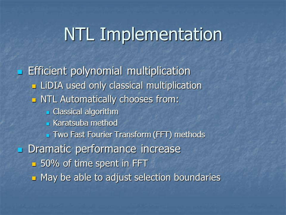 NTL Implementation Efficient polynomial multiplication