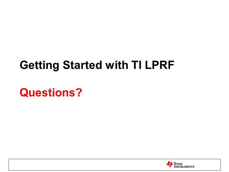 Getting Started with TI LPRF Questions