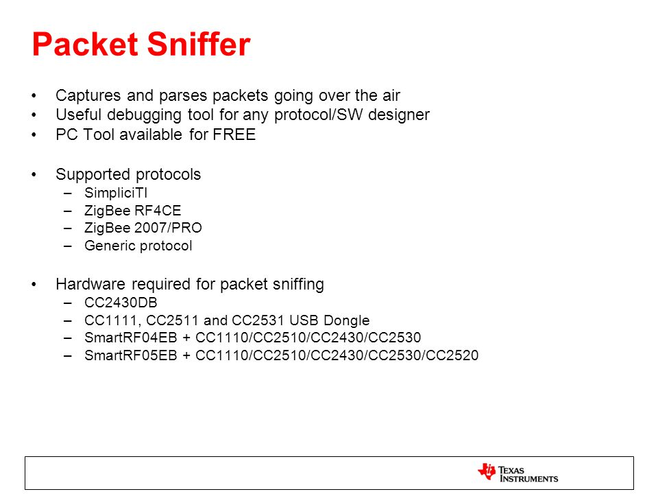 Packet Sniffer Captures and parses packets going over the air
