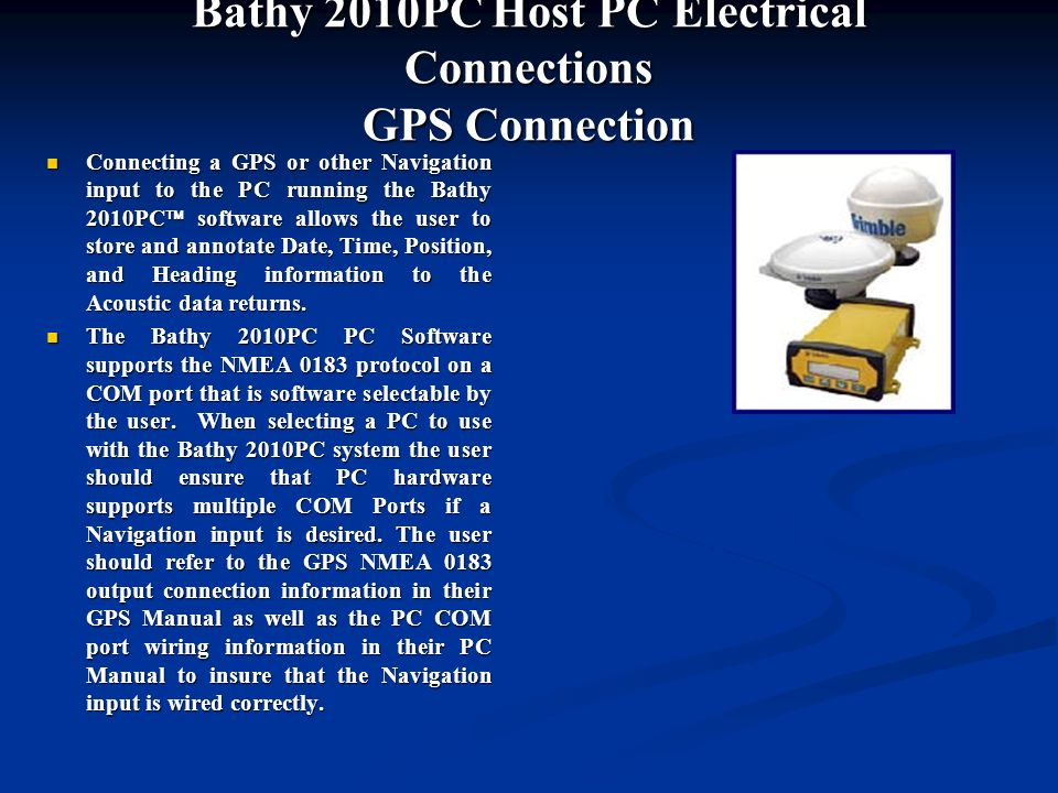 Bathy 2010PC Host PC Electrical Connections GPS Connection