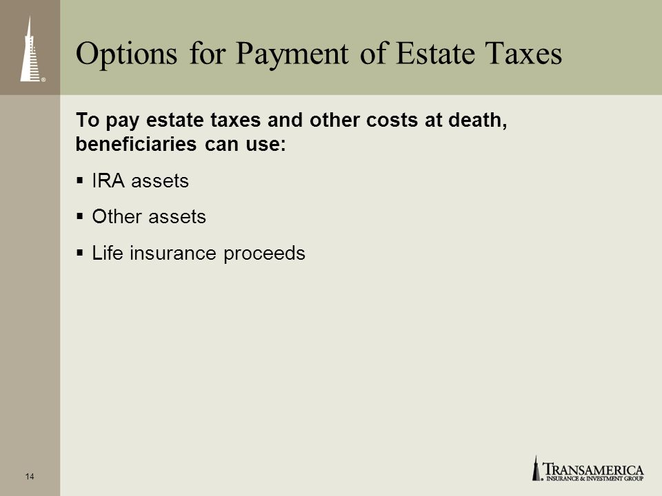 Options for Payment of Estate Taxes