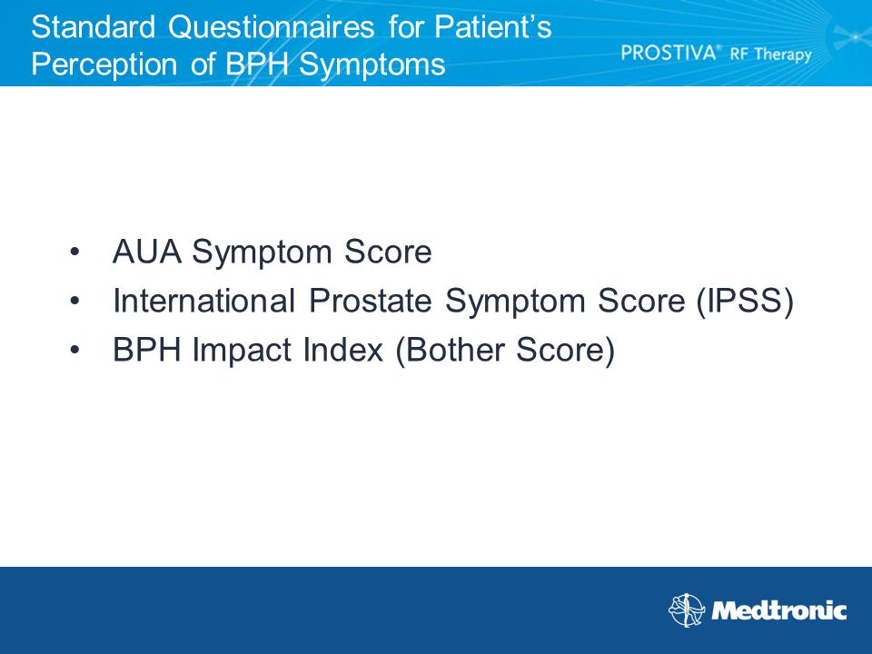 Standard Questionnaires for Patient's Perception of BPH Symptoms