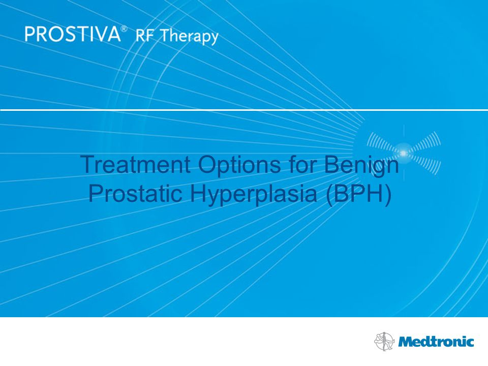 Treatment Options for Benign Prostatic Hyperplasia (BPH)