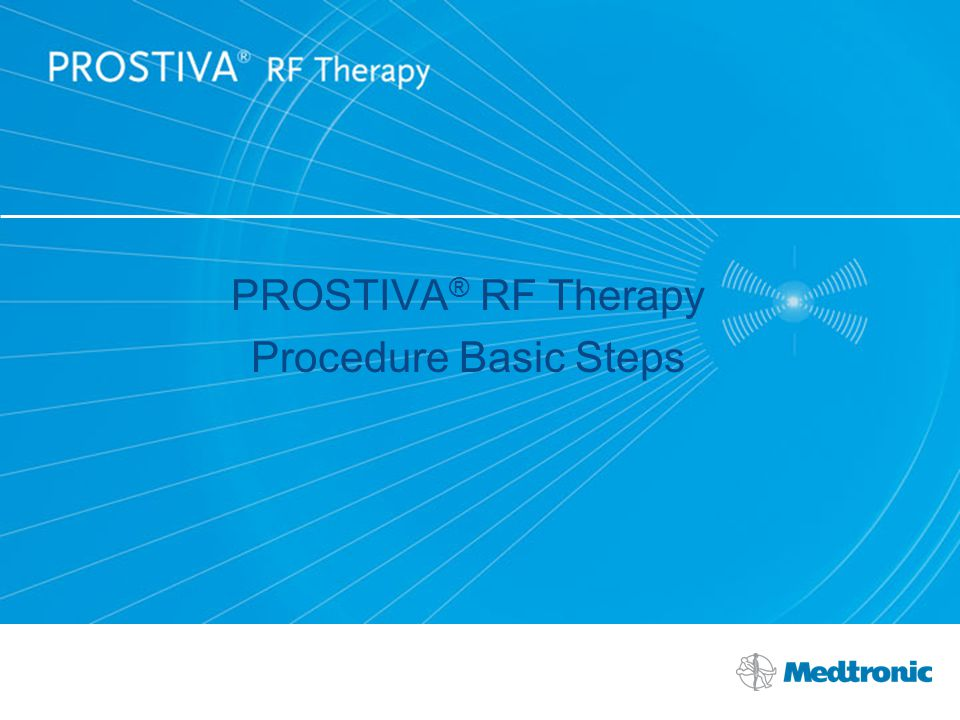 PROSTIVA® RF Therapy Procedure Basic Steps