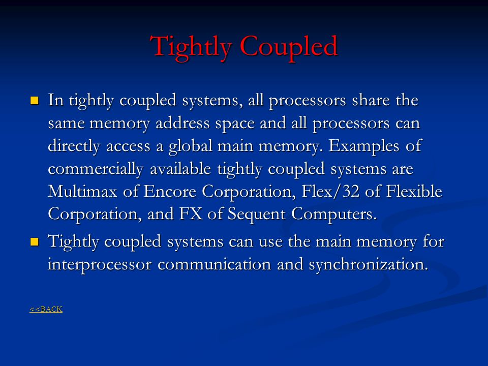 Tightly Coupled