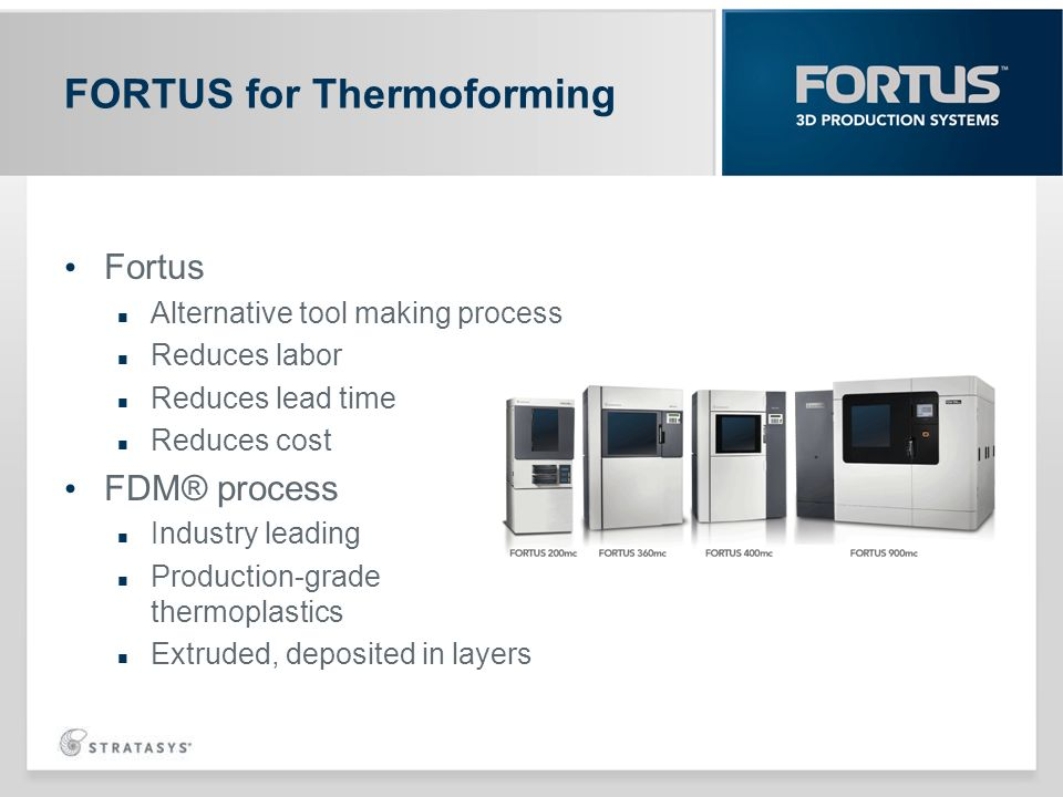 FORTUS for Thermoforming
