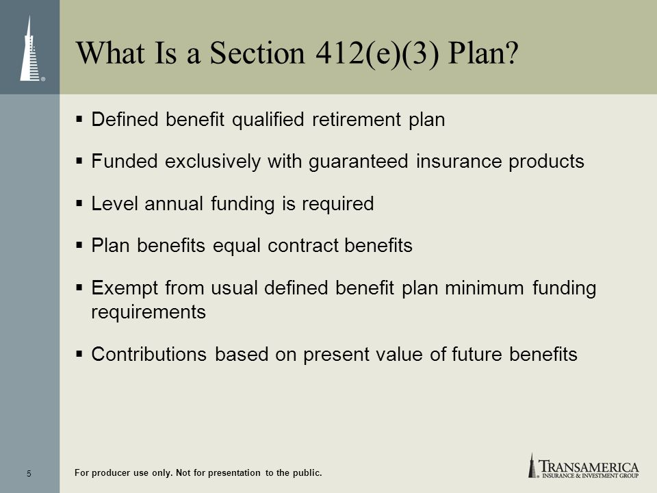 What Is a Section 412(e)(3) Plan