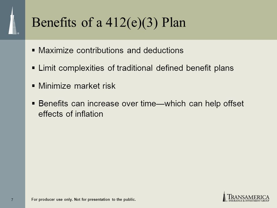 Benefits of a 412(e)(3) Plan